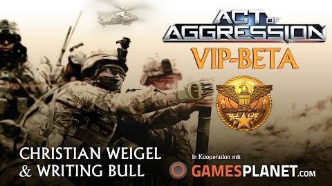 Teaser Act of Aggression - VIP Beta deutsch