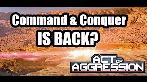 """""""The New Command & Conquer""""- Act of Aggression"""