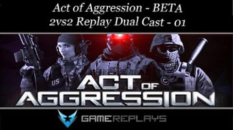 Act of Aggression BETA - 2v2 Replay Dual cast with Cruelty - 01