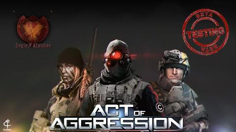 Act of Aggression BETA - Live 01