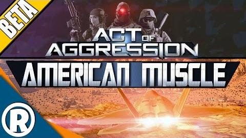 Act of Aggression VIP BETA - American Muscle
