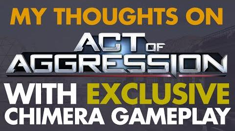 My Thoughts on Act of Aggression - Exclusive Chimera Gameplay
