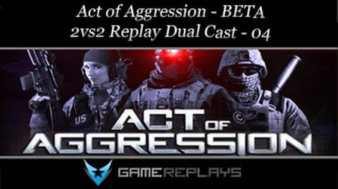 Act of Aggression BETA - 2v2 Replay Dual cast with Cruelty - 04