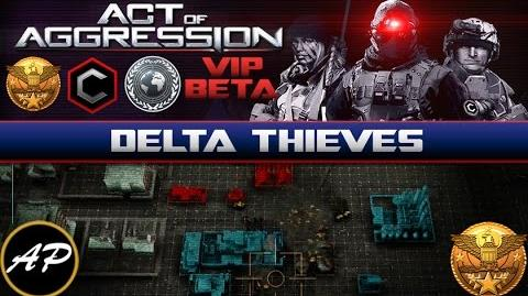 Act of Aggression VIP Beta - Delta Theives