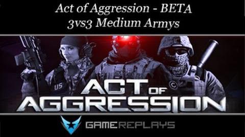 Act of Aggression BETA - 3vs3 vs Medium Armys