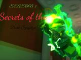 Season 3: Secrets of the Dark Spinjitzu