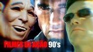 FILMES DE AÇÃO ANOS 90