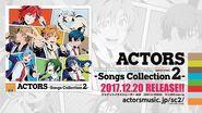 【12月20日発売】ACTORS - Songs Collection2 -【全曲XFD】