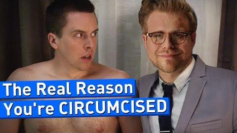 The Real Reason You're Circumcised - Adam Ruins Everything