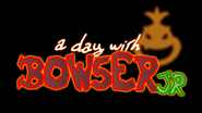 A Day With Bowser Jr.