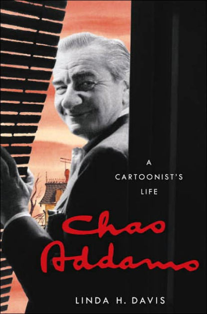 Chas Addams: A Cartoonists Life