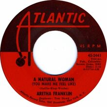 You Make Me Feel like a Natural Woman by Aretha Franklin.jpg