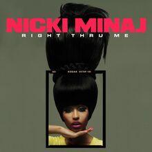 Nicki Minaj - Right Thru Me (Official Single Cover).jpg