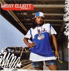 Work It - Missy Elliott.jpg