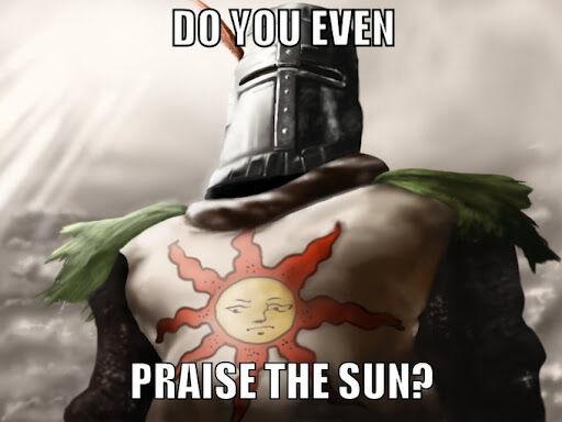 Do you even praise the sun.jpg