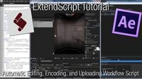 ExtendScript_Tutorial_-_Automatic_Editing,_Encoding,_and_Uploading_Workflow_Script