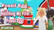 Fossil Egg Hatching Adopt Me Roblox