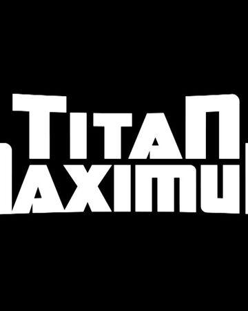 Titan Maximum.jpg