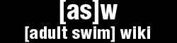 Adult Swim Wiki