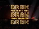Brak Presents the Brak Show Starring Brak