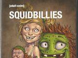 Squidbillies: Volume Six