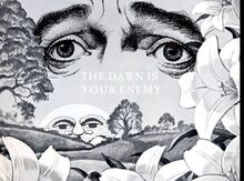 The Dawn Is Your Enemy .jpg