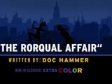 Episode 702: The Rorqual Affair