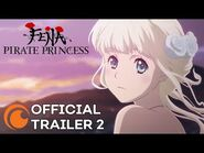 Fena- Pirate Princess - A Crunchyroll and Adult Swim Production - OFFICIAL TRAILER 2