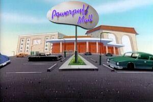 Powerpuff Mall.jpg