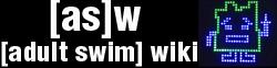 [adult swim] wiki