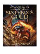 Adventurers Wanted 1) Slathbog's Gold