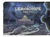 Лимончик Надежды, Часть 2
