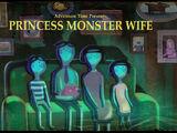 Моя жена – Принцесса Монстр
