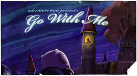 Go With Me title card.jpg