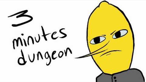 Three Minutes Dungeon (Adventure Time Lemongrab Mix)