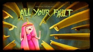 Title Card All Your Fault.jpg
