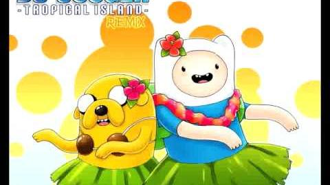 """Adventure Time Jake song """"On a Tropical Island"""" remix"""