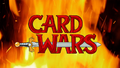 Card Wars title on preview