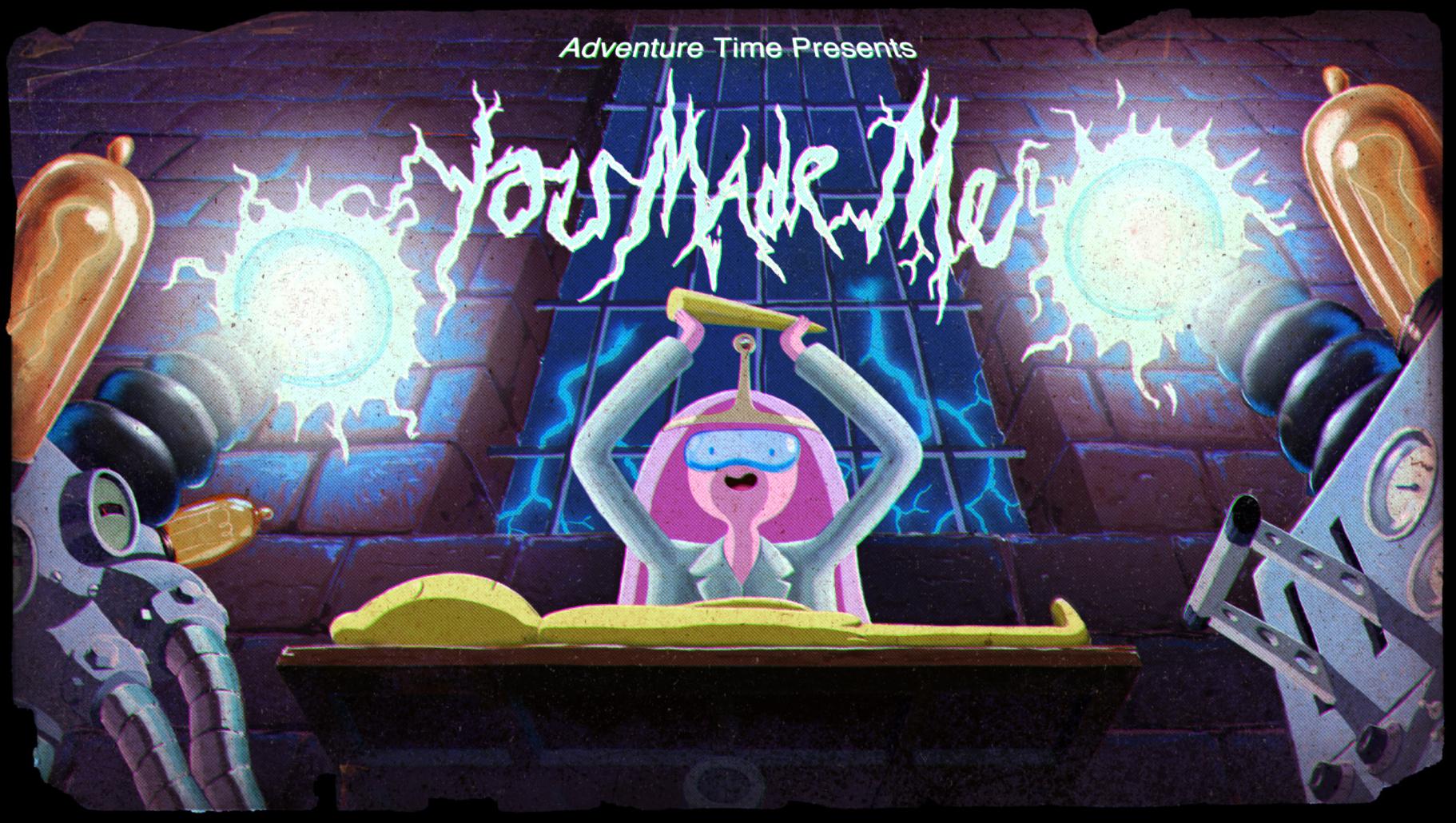 You Made Me