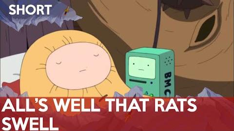 Adventure Time - All's Well That Rats Swell -Short-