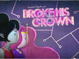 Broke His Crown/Transcript