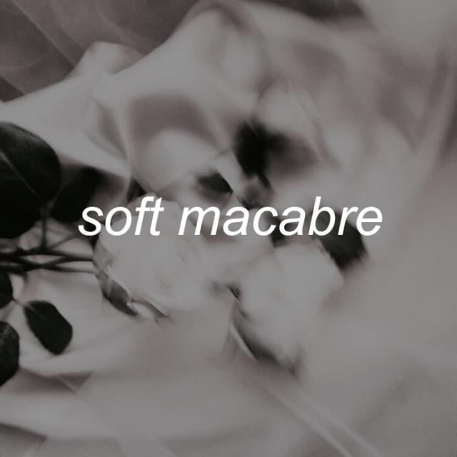 Soft-macabre.jpg