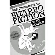 Bizarro fiction 5