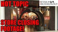 HOT TOPIC - Retail Archaeology Dead Mall & Retail Documentary - STORE CLOSING FOOTAGE!