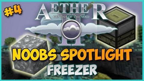 Minecraft Aether II Noobs Spotlight - Ep. 4 - FREEZER