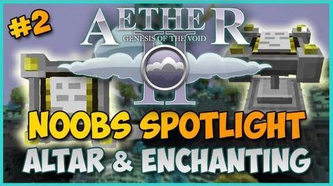 Minecraft Aether II Noobs Spotlight - Ep