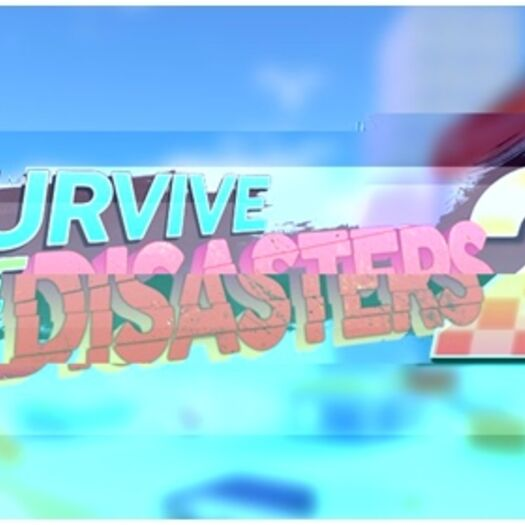 [CORRUPTED] Survive The Disasters 2