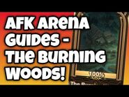 -AFK ARENA GUIDE- Peaks of Time - The Burning Woods!