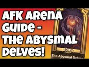-AFK ARENA GUIDE- Peaks of Time - The Abysmal Delves!