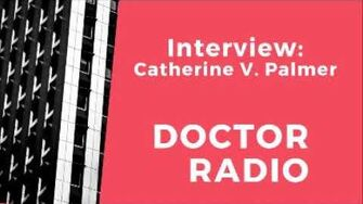 Part_1_of_2_interview_of_Catherine_Palmer_on_Doctor_Radio